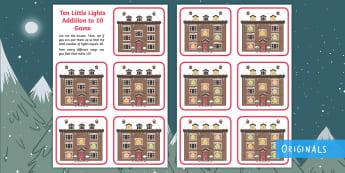 Ten Little Lights Addition to 10 Game - Twinkl Originals, Fiction, Christmas, Winter, Snow, Cold, KS1, EYFS, Maths