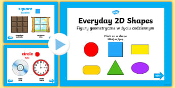 EYFS Everyday 2D Shapes PowerPoint English/Polish - EYFS Every Day 2D Shapes PowerPoint - early years, shape, maths, shpes, 2d shaes, 2Dshape, 2d shaoes