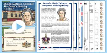 Should Australia Celebrate The Queen's Birthday? Persuasive Writing  Activity Pack  - Australia, Queen Elizabeth, persuade, debate, Australia