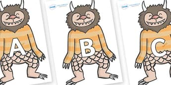 A-Z Alphabet on Wild Thing (1) to Support Teaching on Where the Wild Things Are - A-Z, A4, display, Alphabet frieze, Display letters, Letter posters, A-Z letters, Alphabet flashcards