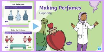 Perfumes Capacity PowerPoint - EYFS, Liquids, Measure, Year 1, Maths, full, empty, contain, capacity, half empty, half full, least