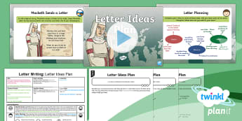 Significant Author: Macbeth: Letter Writing 2 Y6 Lesson Pack - English planning, elizabethan, play, Shakespeare, informal letter, Older texts