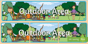 Outdoor Area Sign - Classroom Area Signs, KS1, Outdoor Classroom, Outside Area, Outdoor Area, Banner, Foundation Stage Area Signs, Classroom labels, Area labels, Area Signs, Classroom Areas, Poster, Display, Areas