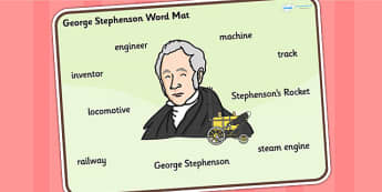George Stephenson Word Mat - george stephenson, word mat, topic words, topic mat, themed word mat, writing aid, mat of words, key words, keywords, mat