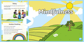 Mindfulness PowerPoint - Mindfulness in the classroom mindfulness activities, mindfulness teaching resources, meditation, bre