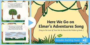 Here We Go On Elmer's Adventures Song PowerPoint - Elmer, David McKee, colour, patchwork, elephant, wilbur, song, singing, songtime, PowerPoint