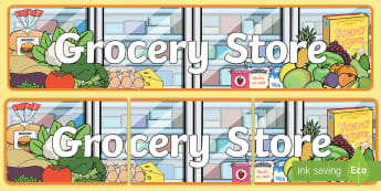 Grocery Store Display Banner - the market, role play, banner,  display banner, topics, play world, corner