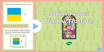 KS1 Stained Glass Window Fractions PowerPoint - halves, quarters, half, quarter, fifths, sixths, eighths