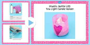 Plastic Bottle LED Tea Light Candle Holder Craft Instructions PowerPoint - craft, bottle, candle