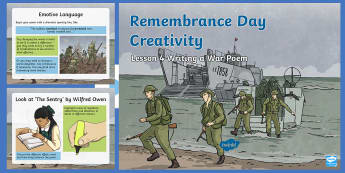Remembrance Day Creativity Lesson 4 Writing a War Poem PowerPoint