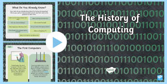 UKS2 History of Computing PowerPoint - Binary, PC, laptop, email, coding, programming, raspberry pi