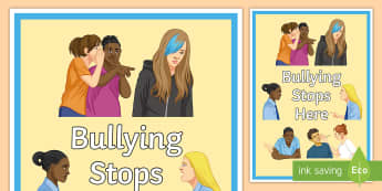 Bullying Stops Here Display Poster  - Bullying, poster, Behaviour, classroom management, anti bullying