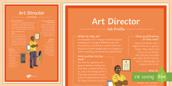 Art Director Job Profile A4 Display Poster - jobs, career, display wall, profile, careers, options, options evening, future