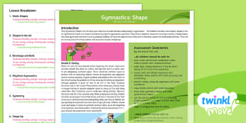 Twinkl Move - Year 3 Gymnastics: Shape Unit Overview - Gymnastics, Shape, Y3, KS2, PlanIt, PE, physical education, year three, year 3, indoor PE, movement,