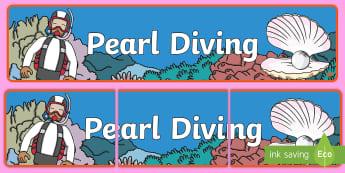 Pearl Diving Display Banner - UAE, ADEC, MOE, pearl diving, pearl, oyster