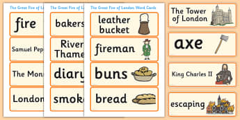 The Great Fire of London Word Cards - Great Fire of London, word card, flashcards, 1666, great fire, pudding lane, fires, peyps, bakery, timeline, events