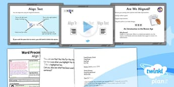 Computing: Microsoft Word Skills: Align Text Year 3 Lesson Pack 3