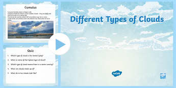 Different Types of Clouds PowerPoint - CfE Social Studies resources, clouds, cloud formation, geography, powerpoint,Scottish