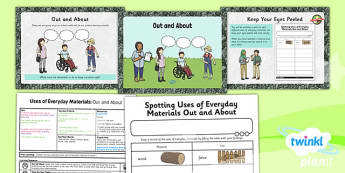 Science: Uses of Everyday Materials: Out and About Year 2 Lesson Pack 2