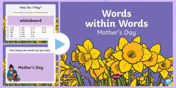 Words within Words Game Mother's Day PowerPoint - Language games, words in words, words within words, morning activities, morning tasks, Mother's Day