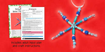 Snowflake Bead Threading Craft Adult Input Plan And Resource Pack