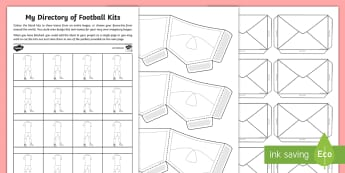 My Directory of Football Kits Activity Sheet - Soccer, Premiership, strip, uniform, world cup, teams, tournament, worksheet