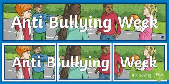 KS2 Anti Bullying Week Display Banner - bully, just say no, stop bullying, Ks2,