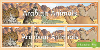 Arabian Animals Display Banner - Science, Living World, Arabian, Animals, Display, Banner, UAE.