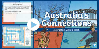 Australia's Connections Interactive Word Search - ACHASSK141, Year 6, AC, Geography, vocabulary, word recognition, metalanguage, spelling,Australia