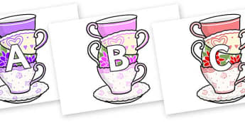 A-Z Alphabet on Teacups - A-Z, A4, display, Alphabet frieze, Display letters, Letter posters, A-Z letters, Alphabet flashcards