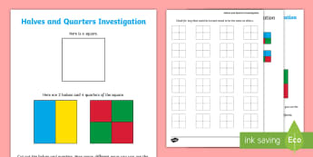 Halves and Quarters Maths Investigation Activity Sheet - Fractions, Square, rectangle, Investigations, shapes, Problem Solving, Investigate, worksheet, ks1,