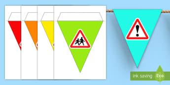 Road Safety Week Bunting - displays, display, visuals, visual