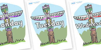 Days of the Week on Totem Poles - Days of the Week, Weeks poster, week, display, poster, frieze, Days, Day, Monday, Tuesday, Wednesday, Thursday, Friday, Saturday, Sunday