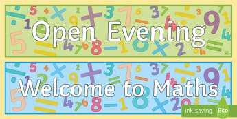 Maths - Open Evening Banner - Parents Evening, visitors, parents, posters, welcome, maths
