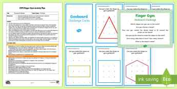 EYFS Geoboard Challenge Finger Gym Plan and Prompt Card Pack - Shape, 2D, elastic bands, stretch, funky fingers, fine motor control, muscle strength,