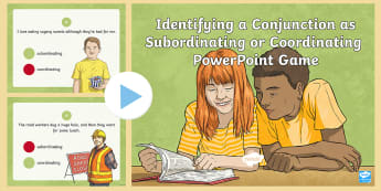 Identifying Conjunctions PowerPoint Game - Subordinating Conjunctions, Coordinating Conjunctions, Phrases, Clauses, English, Language, Grammar,