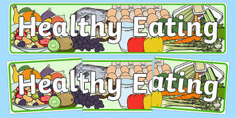 Healthy Eating Display Banner - healthy eating, healthy eating banner, healthy eating display, healthy food, food display, healthy eating display header