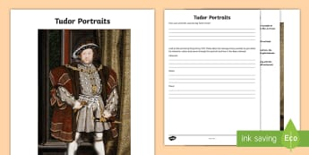 KS2 Tudor Portraits Worksheet / Activity Sheet - british history, tudor history, art and the tudors, interpreting portraits, art history