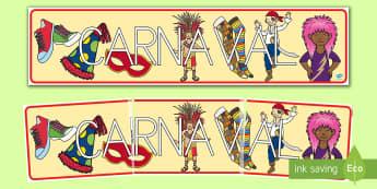 Pancarta: Carnaval - Carnaval España, cuaresma, decoración de la clase, decoración de carnaval, disfraz, disfrazar,Spa