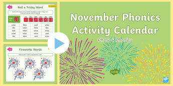 Phase 4 November Phonics Activity Calendar PowerPoint - Reading, Spelling, Game, Starter, Sounds