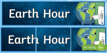 Earth Hour Display Banner - Earth Hour, environment, sustainability, climate change,Australia