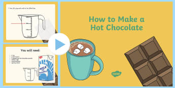 How To Make Hot Chocolate Instructional  PowerPoint - Instructions, hot chocolate, information texts