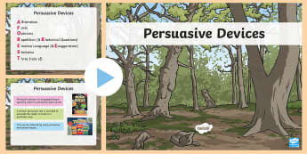 Years 3-6 Persuasive Devices PowerPoint - emotive language, language features, persuasive techniques, techniques, persuasion, Year 3, Year 4,