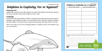 Dolphins in Captivity: For or Against? Worksheet / Activity Sheet - sea animals in captivity, should dolphins be kept in captivity, dolphins, worksheet, animals in capt