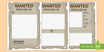 Blank Wanted Posters English/Portuguese - Blank Wanted Posters - blank, wanted, posters, display, role-play, eal