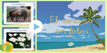 Presentación: El verano - Fotos - fotos, fotografías, verano, estaciones, estación, presentación, powerpoint, power, point,Spanish