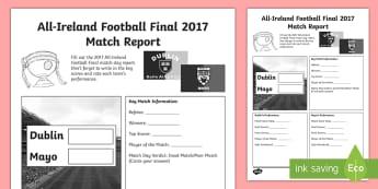 All-Ireland Football Final 2017 Match Report Activity Sheet - ROI, GAA, All ireland, final 2017, football, mayo, dublin, Match Report, Activity Sheet, worksheet
