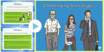 Challenging Stereotypes PowerPoint - KS2,stereotypes, stereotyping, prejudice, challenging, age, gender, career., pshe, citizenship, psch