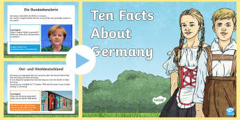 Ten Facts About Germany PowerPoint - Germany, German, MFL, Languages, Europe, KS3 German, German Culture, Angela Merkel, Deutschland