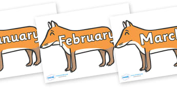 Months of the Year on Foxes - Months of the Year, Months poster, Months display, display, poster, frieze, Months, month, January, February, March, April, May, June, July, August, September